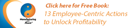 Manufacturing With Heart